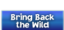 Bring Back the Wild
